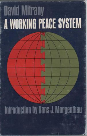 Mitrany Working Peace System